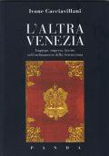 L'altra Venezia - impiego, impresa, lavoro, nell'ordinamento della Serenissima