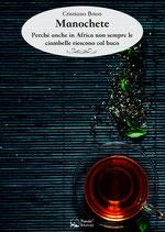 Manochete - Perché anche in Africa non sempre le ciambelle riescono col buco