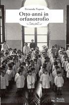 Otto anni in orfanotrofio