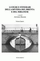 Luoghi e itinerari della riviera del Brenta e del Miranese. Vol. 4
