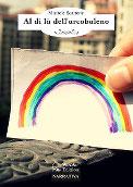 Al di là dell'arcobaleno - Se salti tu, salto anch'io