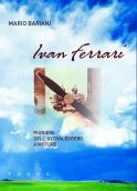 Ivan Ferrari - Pioniere dell'ultraleggero a motore