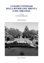 Luoghi e itinerari della Riviera del Brenta e del Miranese Vol. 10