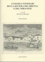 Luoghi e itinerari della riviera del Brenta e del Miranese - Vol. 5