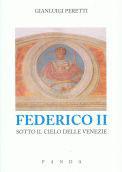 Federico II sotto il cielo delle Venezie