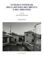 Luoghi e itinerari della Riviera del Brenta e del Miranese Vol.9