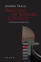 Omicidio in Sestiere Castello - Un'indagine introspettiva