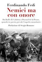 Nemici ma con onore – Da Ruffo di Calabria a Durand de la Penne, quando in guerra prevale l'aspetto umanitario