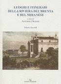 Luoghi e itinerari della Riviera del Brenta e del Miranese Vol. 2