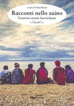 Racconti nello zaino - Ventitré storie fuoriclasse