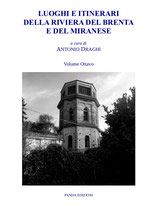 Luoghi e itinerari della Riviera del Brenta e del Miranese Vol. 8