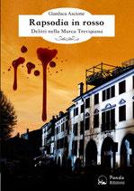 Rapsodia in rosso - Delitti nella Marca Trevigiana