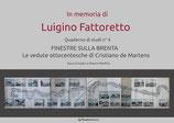 Finestre sulla Brenta - Le vedute ottocentesche di Cristiano de Martens - in memoria di Luigino Fattoretto
