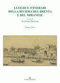 Luoghi e itinerari della Riviera del Brenta e del Miranese Vol. 3