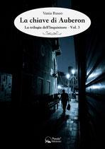 La chiave di Auberon - La trilogia dell'Inquisitore Vol. 3