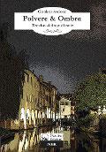 Polvere & Ombra - Treviso si tinge di noir
