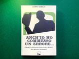 Anch'io ho commesso un errore - L'epopea di Guglielmo Linetti nella Venezia del miracolo economico