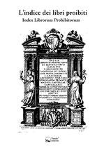 L'indice dei libri proibiti - Index librorum prohibitorum