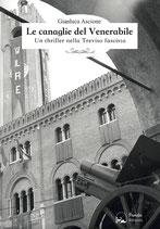 Le canaglie del Venerabile - Un thriller nella Treviso fascista