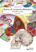 Storia di un poeta distratto - Da scrittore a scritto