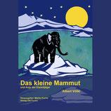 Das kleine Mammut