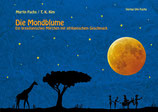 Die Mondblume