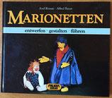 Marionetten - entwerfen, gestalten, führen