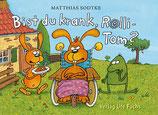 Nulli und Priesemut - Bist du krank, Rolli-Tom?