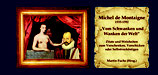 Michel de Montaigne - vom Schwanken und Wanken der Welt