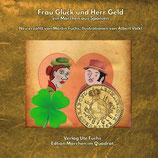 Frau Glück und Herr Geld