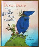 Dexter Bexley und der große blaue Grobian