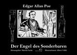 Edgar Allan Poe: Der Engel des Seltsamen