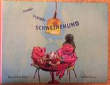 Schwi-Schwa-Schweinehund