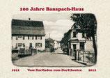 100 Jahre Banspach-Haus