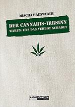 Der Cannabis Irrsin