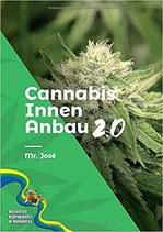 Cannabis Innen Anbau 2.0