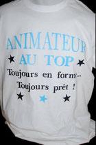 """Tee-shirt imprimé """"Animateur au top, toujours en forme, toujours prêt !"""""""