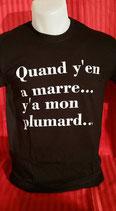 """Tee-shirt humoristique imprimé """"Quant y'en a marre, y'a mon plumard"""""""