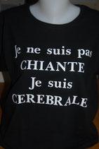 """Tee-shirt femme humoristique imprimé """"Je ne suis pas chiante, je suis cérébrale"""""""