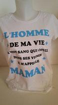 Tee-shirt femme imprimé 'l'homme de ma vie a mon sang qui coule dans ses veines, il m'appelle maman'