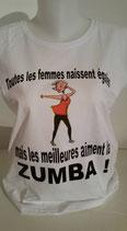 """Tee-shirt femme imprimé """"toutes les femmes naissent égales mais les meilleures aiment la zumba !"""""""