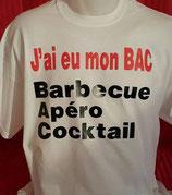 "Tee-shirt humoristique imprimé ""j'ai eu mon BAC Barbecue, Apéro, Cocktail"""