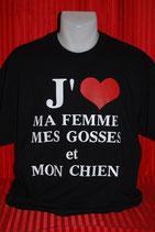 """Tee-shirt humoristique imprimé """"j'aime ma femme, mes gosses et mon chien"""""""