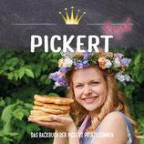 Pickert Royal - Das Backbuch der Pickert Prinzessinnen