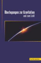 """Buch """"Überlegungen zur Gravitation und zum Licht"""""""
