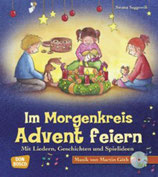 Im Morgenkreis Advent feiern, mit Audio CD