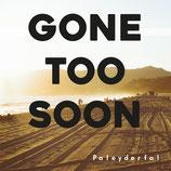 Gone too soon - Paleyderfal