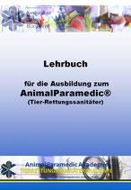 Lehrbuch für die Ausbildung zum AnimalParamedic®