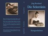Jörg Bernhard - Die Sekretärin