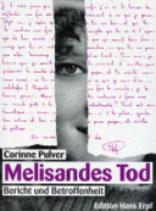 Pulver Corinne, Melisandes Tod